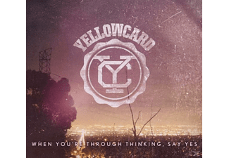 Yellowcard - When You're Through Thinking, Say Yes  - (CD)