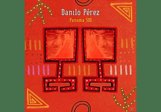 Danilo Perez - Panama 500  - (CD)