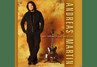 Andreas Martin - Wir Leben Nur Einmal  - (CD)