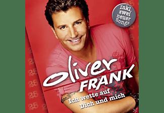 Oliver Frank - Ich Wette Auf Dich Und Mich  - (CD)