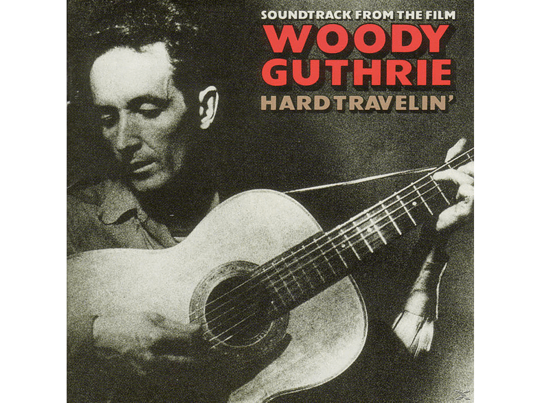 Arlo Ost/guthrie - Woody Guthrie-Hard Travelin' [CD]