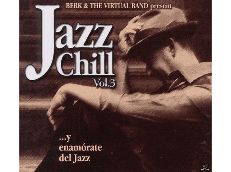 Berk & The Virtual Band Present - jazz chill vol.3 [CD]
