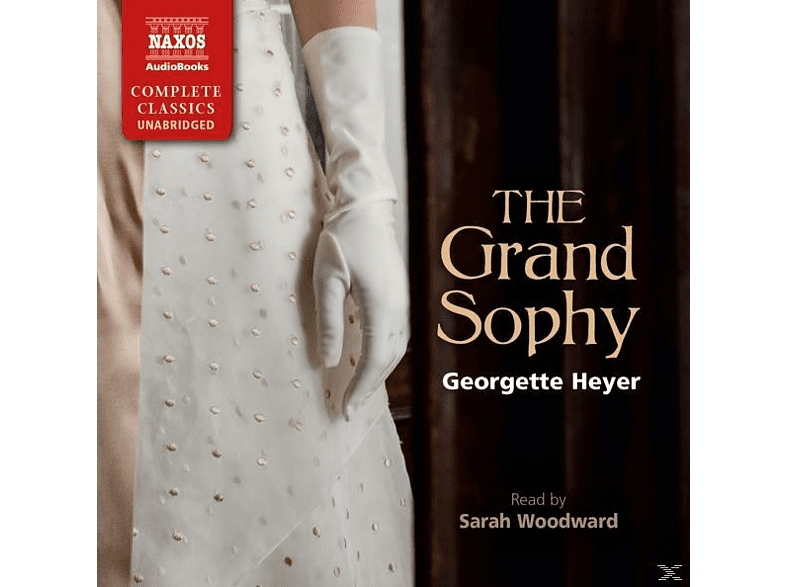 Sarah Woodward - The Grand Sophy - (CD)