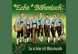 """""""echt"""" Böhmisch - So schön ist Blasmusik-Instrumental  - (CD)"""