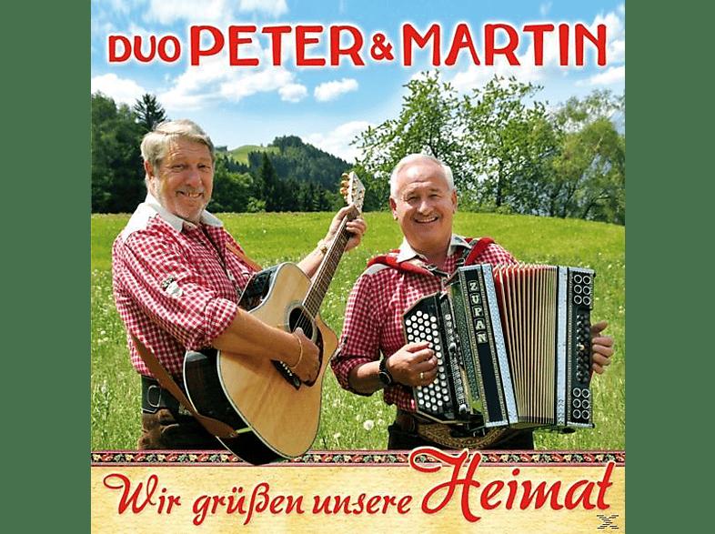 Duo Peter & Martin - Wir Grüßen Unsere Heimat [CD]