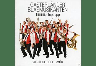 Gasterländer Blasmusikanten - Tiiiiiiiiiip Toppppp  - (CD)