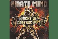 Pirate Mind - Knight Of Destruction [CD]