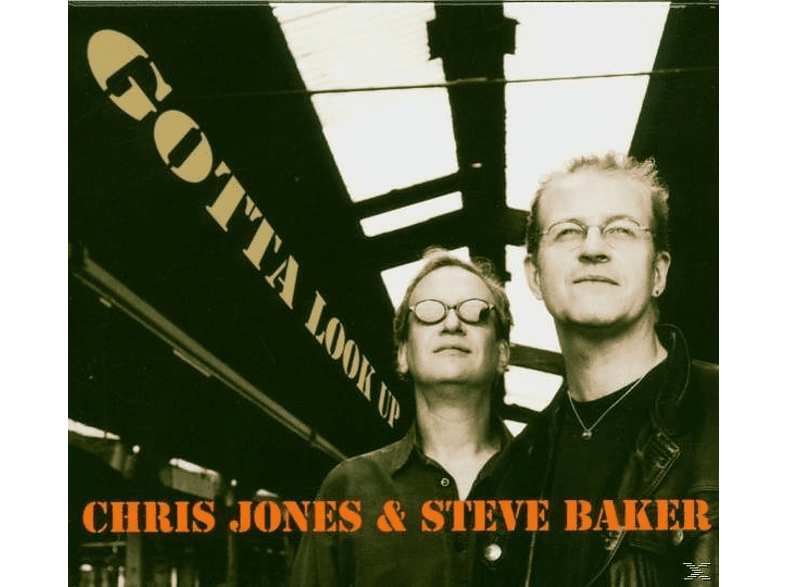 Steve Baker, Chris Jones - Gotta Look Up [CD]