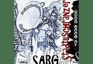 Städtli Schränzer Sargans - We feel good!  - (CD)