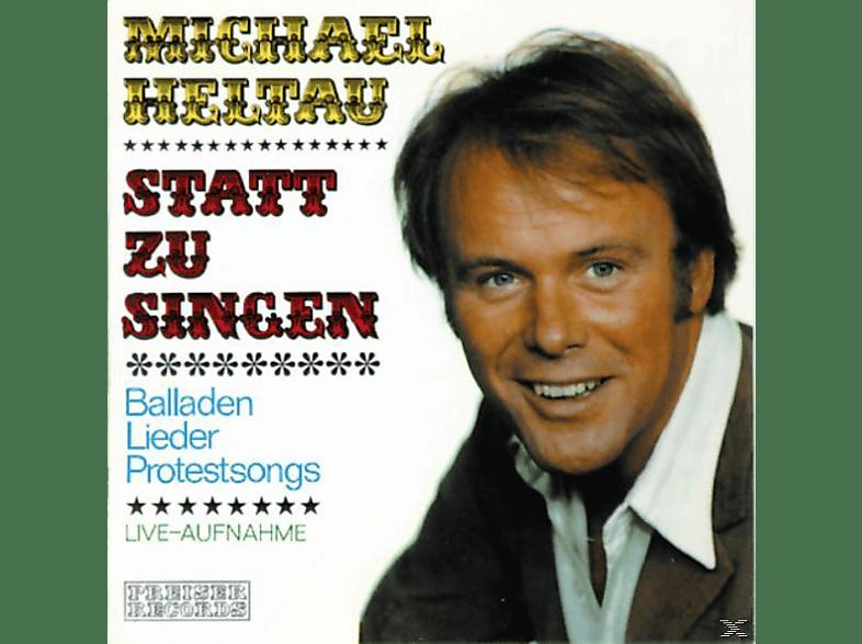 Michael Heltau - Statt Zu Singen - (CD)