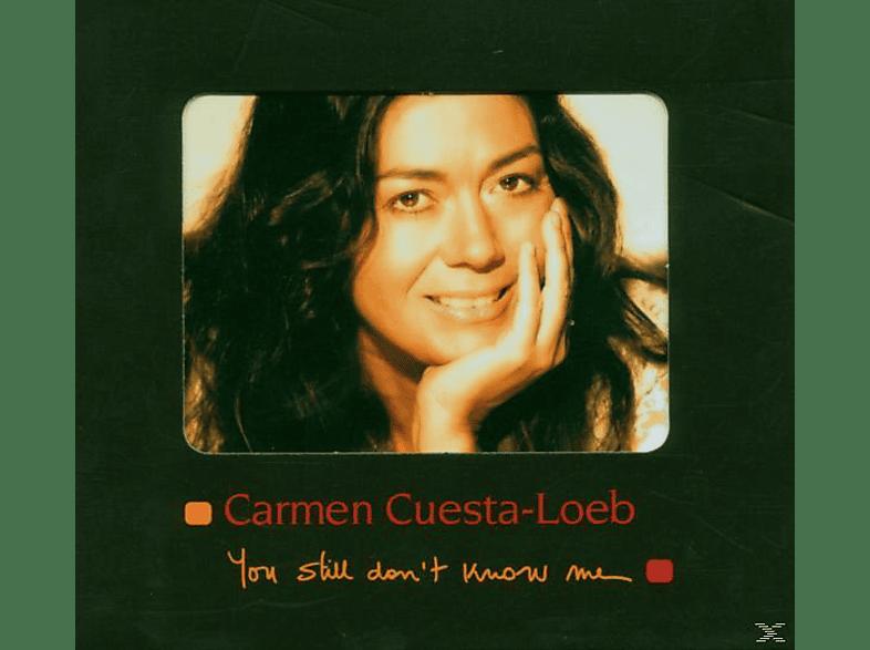 Carmen Cuesta-loeb - You Still Don't Know Me [CD]