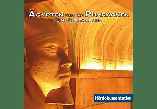 VARIOUS - Ägypten & Die Pharaonen - Eine Betrachtung  - (CD)