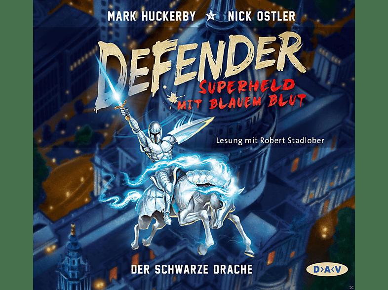 Huckerby,Mark/Ostler,Nick - Defender – Superheld mit blauem Blut – Teil 1: Der Schwarze Drache - (CD)