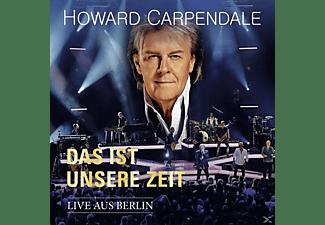 Howard Carpendale - Das Ist Unsere Zeit-Live  - (CD)