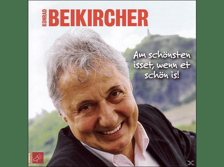 Konrad Beikircher - Am schönsten isset, wenn et schön is! [CD]