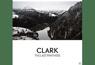 Clark - THE LAST PANTHERS (DIGIPAK)  - (CD)