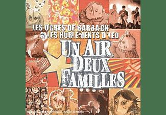 Les Ogres De Barback - UN AIR,DEUX FAMILLES  - (CD)
