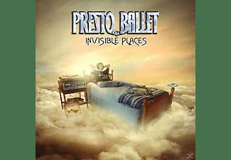 Presto Ballet - Invisible Places  - (CD)