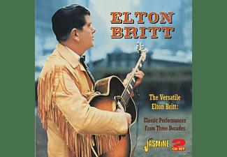 Elton Britt - VERSATILE ELTON BRITT, CLASSIC PERFORMANCES,2CD'S,  - (CD)