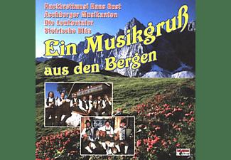 VARIOUS - Ein Musikgruß Aus Den Bergen  - (CD)
