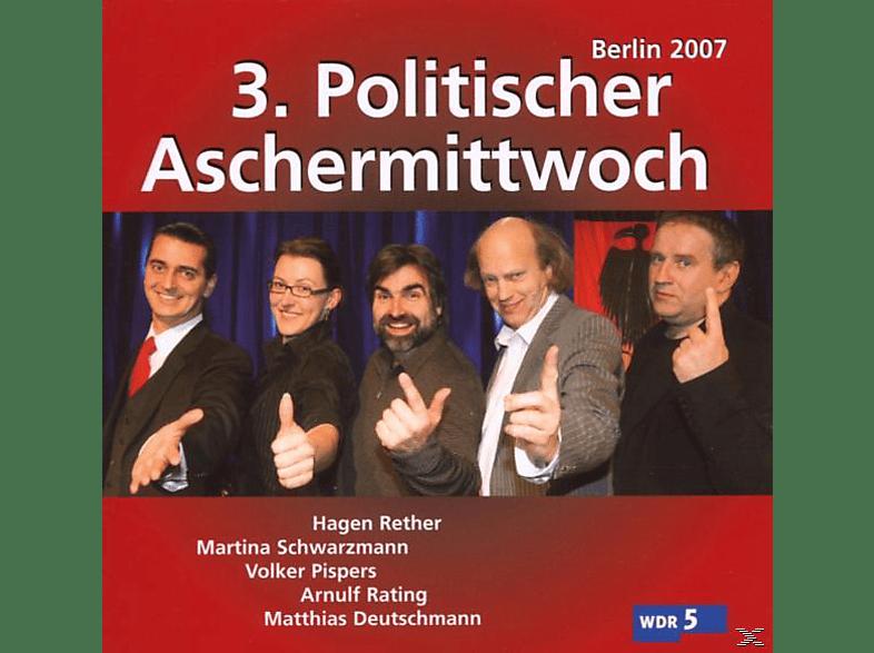 VA/Pispers/Deutschmann/Rether/+ - 3.Politischer Aschermittwoch: Berlin 2007 [CD]