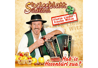 S' Kleeblatt Aus Südtirol - Hab' is Hosentürl zua? Flotte Lieder-freche  - (CD)