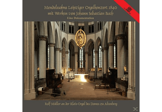 Rolf Müller - Mendelssohn's Organ Concert In Leipzig 1840  - (CD)
