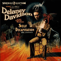 Delaney Davidson - Self Decapitation [CD]
