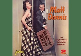Matt Dennis - WELCOME MATT  - (CD)
