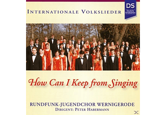 Rundfunk-jugendchor Wernigerode - How Can I Keep From Singing  - (CD)