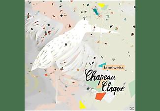 Chapeau Claque - Fabelweiss  - (CD)