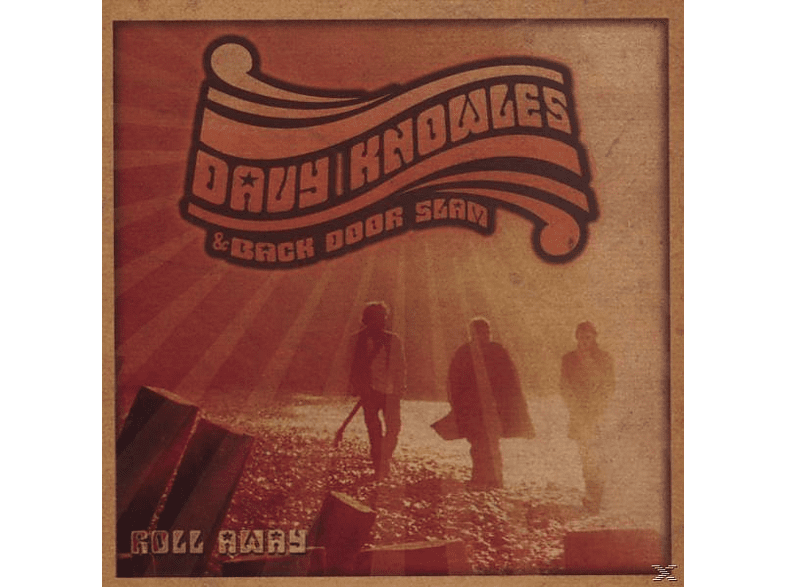 Davy & Back Door Slam Knowles - Roll Away [CD]