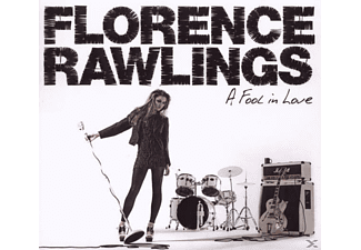 Florence Rawlings - A Fool In Love  - (CD)