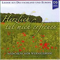 Mädchenchor Wernigerode - Herzlich Tut Mich Erfreuen [CD]