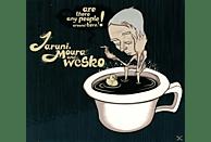 Moura Jaruni, Wesko Jaruni - Are There Any People Around Here [CD]