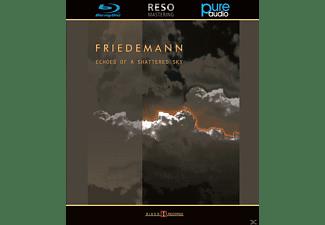 Friedemann - Echoes Of A Shattered Sky (Blu  - (Blu-ray Audio)