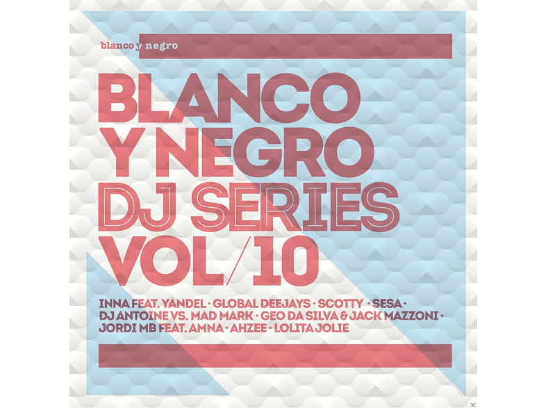 Variuos - Blanco Y Negro DJ Series Vol.10 [CD]