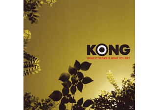 Kong - What It Seems Is What You Get  - (CD)