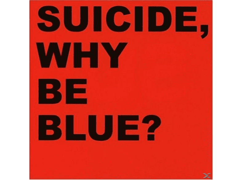 Suicide - Why We Blue [CD]