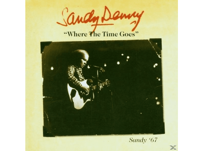 Sy Denny, Sandy Denny - Who Knows Where The Time Goes [CD]