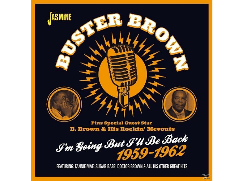 Buster Brown - I'm Going But I'll Be Back [CD]