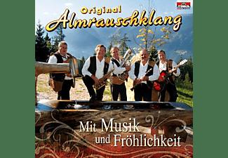 Original Almrauschklang - Mit Musik und Fröhlichkeit  - (CD)