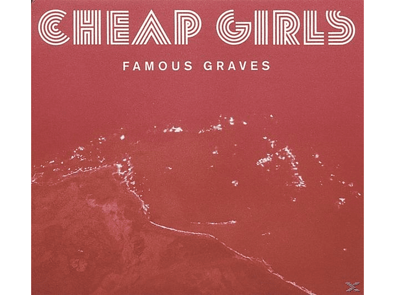 Cheap Girls - Famous Graves [LP + Download]