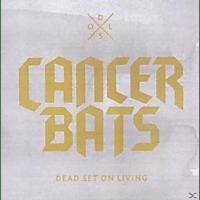 Cancer Bats - Dead Set On Living [CD]