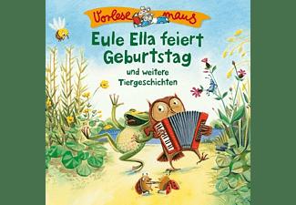 Vorlesemaus - Eule Ella Feiert Geburtstag (Tiergeschichten)  - (CD)
