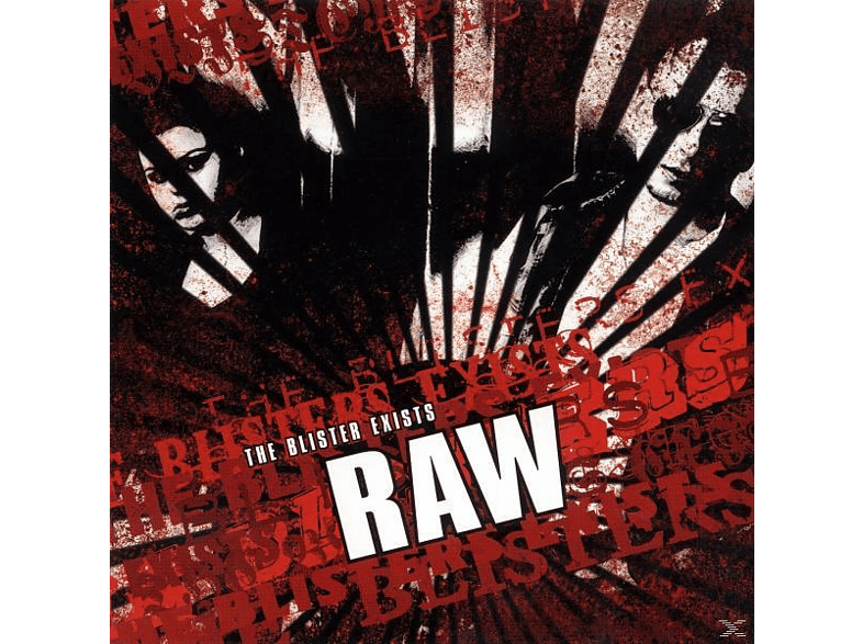 Raw - Blister Exists [CD]