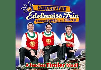Zillertaler Edelweiss Trio - A fesches Tiroler Madl  - (CD)