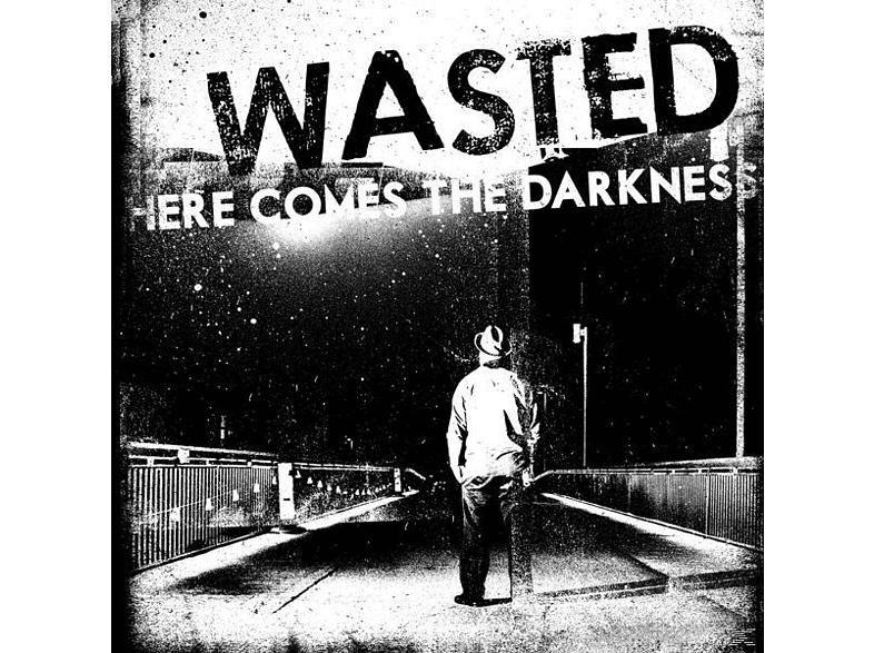 Wasted - Here Comes The Darkness [Vinyl]