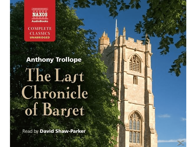 David Shaw-Parker - The Last Chronicle Of Barset - (CD)
