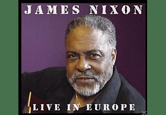 James Nixon - Live In Europe  - (CD)